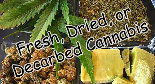 title-image-fresh-dried-or-decarbed-cannabis